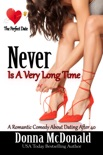 Never Is A Very Long Time book summary, reviews and download