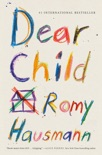 Dear Child book summary, reviews and download