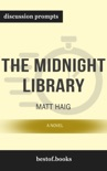 The Midnight Library: A Novel by Matt Haig (Discussion Prompts) book summary, reviews and downlod