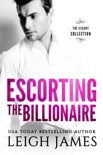 Escorting the Billionaire book synopsis, reviews