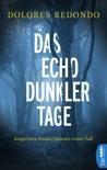 Das Echo dunkler Tage resumen del libro