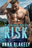Targeted Risk book summary, reviews and download