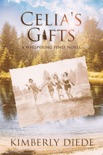 Celia's Gifts: A Whispering Pines Novel book summary, reviews and downlod
