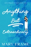 Anything But Extraordinary e-book