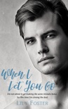 When I Let You Go book summary, reviews and download