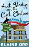 Aunt Madge and the Civil Election book summary, reviews and downlod