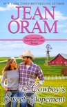 The Cowboy's Sweet Elopement book summary, reviews and downlod