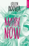 Maybe now -extrait offert- book summary, reviews and downlod