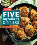Five-Ingredient Dinners book summary, reviews and download