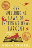 Five Spellbinding Laws of International Wizadry book summary, reviews and downlod
