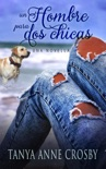 Un hombre para dos chicas book summary, reviews and downlod