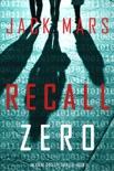 Recall Zero (An Agent Zero Spy Thriller—Book #6) book summary, reviews and downlod