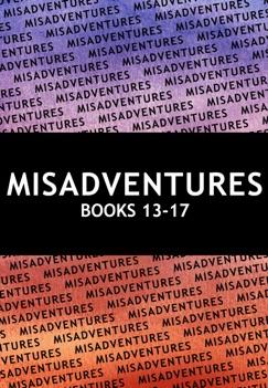 Misadventures Series Anthology: 3 E-Book Download