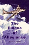 The Plague of Allegiance book summary, reviews and download