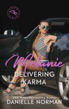 Melanie, Delivering Karma book summary, reviews and downlod