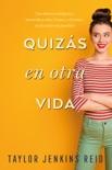 Quizás en otra vida book summary, reviews and downlod