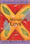 The Mastery of Love book summary, reviews and downlod