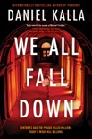 We All Fall Down book summary, reviews and downlod