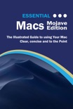 Essential Macs Mojave Edition book summary, reviews and downlod
