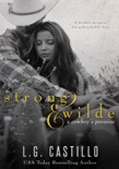Strong & Wilde (A Cowboy's Promise) book summary, reviews and downlod