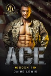 ACE (The Trident Series Book 1) book summary, reviews and download