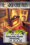 Case of the Highland House Haunting book summary, reviews and downlod