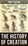 The History of Creation book summary, reviews and download