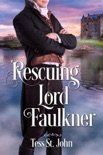Rescuing Lord Faulkner book summary, reviews and download