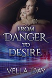 From Danger to Desire book summary, reviews and downlod