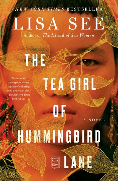 The Tea Girl of Hummingbird Lane by Lisa See Book Summary, Reviews and E-Book Download