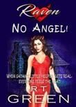 Raven: No Angel!