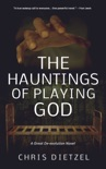 The Hauntings of Playing God book summary, reviews and downlod