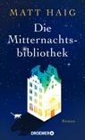 Die Mitternachtsbibliothek book summary, reviews and downlod