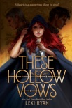 These Hollow Vows book summary, reviews and downlod