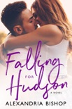 Falling for Hudson book summary, reviews and downlod