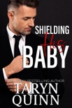 Shielding His Baby book summary, reviews and download