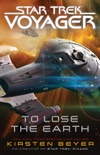 To Lose the Earth book summary, reviews and downlod