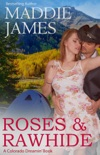 Roses & Rawhide book summary, reviews and downlod