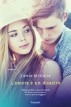 L'amore è un disastro book summary, reviews and downlod