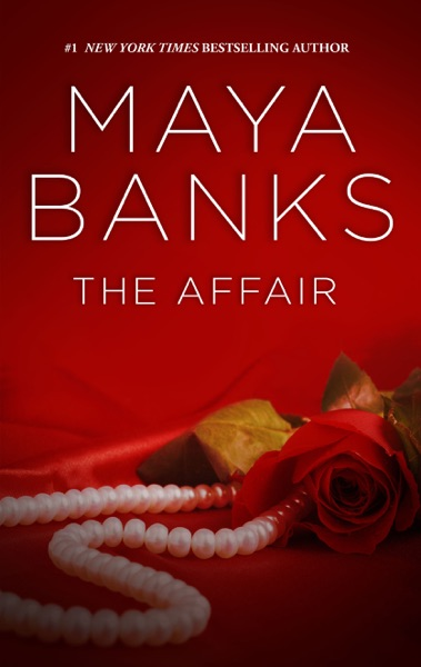 The Affair by Maya Banks Book Summary, Reviews and E-Book Download