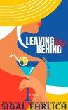 Leaving Me Behind book summary, reviews and downlod