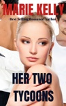 Her Two Tycoons book summary, reviews and downlod