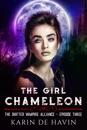 The Girl Chameleon Episode Three