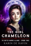 The Girl Chameleon Episode Three book summary, reviews and downlod