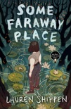 Some Faraway Place book summary, reviews and download