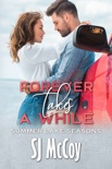 Forever Takes a While book summary, reviews and downlod