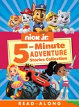 Nick Jr. 5-Minute Adventure Story Collection (Multi-property) (Enhanced Edition) book summary, reviews and downlod