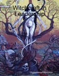 Witchcraft in Leadership book summary, reviews and download