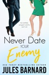 Never Date Your Enemy book summary, reviews and download