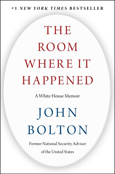 The Room Where It Happened by John Bolton Book Summary, Reviews and E-Book Download